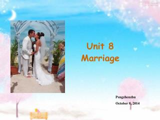 Unit 8 Marriage