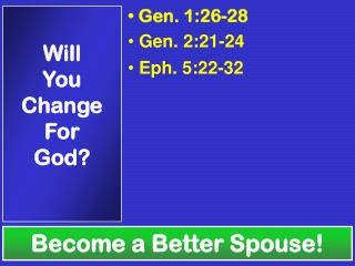 Become a Better Spouse!