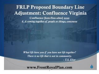 FRLP Proposed Boundary Line  Adjustment: Confluence Virginia