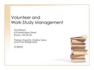 Volunteer and Work-Study Management