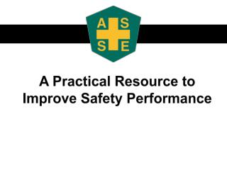A  Practical Resource to Improve Safety Performance