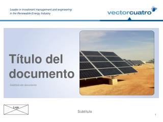 Leader in investment management and engineering in the Renewable Energy Industry
