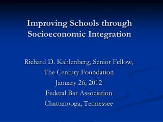 Improving Schools through Socioeconomic Integration