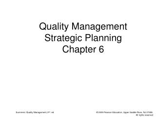 Quality Management  Strategic Planning  Chapter 6