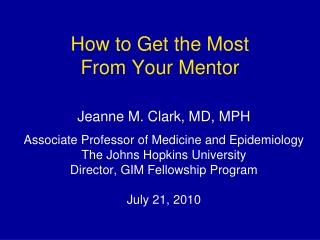 How to Get the Most  From Your Mentor