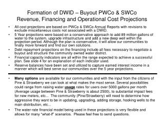 Formation of DWID – Buyout PWCo & SWCo Revenue, Financing and Operational Cost Projections