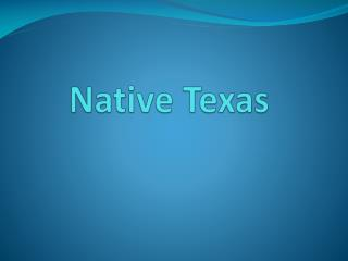 Native Texas