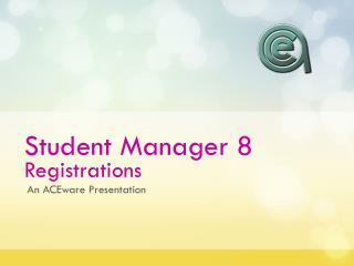 Student Manager 8 Registrations