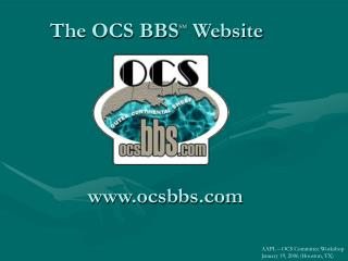 The OCS BBS SM  Website