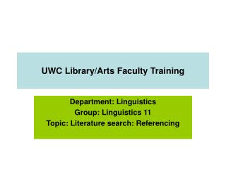 UWC Library/Arts Faculty Training