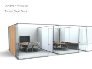 LIGHTLINE™ movable wall Seamless. Simple. Flexible.