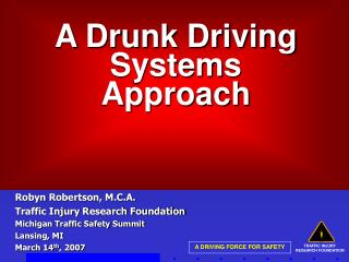A Drunk Driving Systems Approach