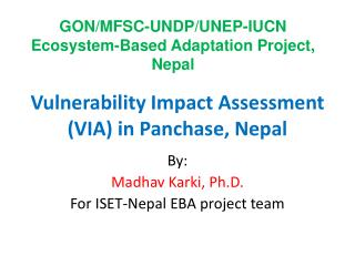 Vulnerability Impact Assessment (VIA) in Panchase, Nepal