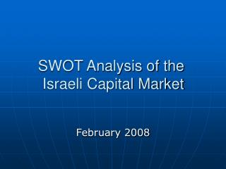 SWOT Analysis of the  Israeli Capital Market