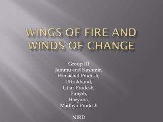 Wings of fire and winds of change