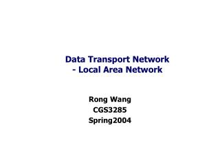 Data Transport Network - Local Area Network