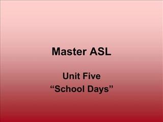 Master ASL