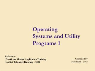 Operating  Systems and Utility Programs 1