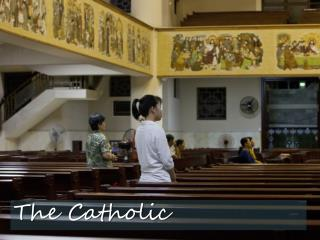 The Catholic