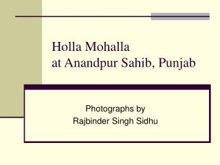 Holla Mohalla  at Anandpur Sahib, Punjab