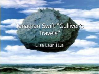 "Jonathan Swift ""Gulliver's Travels"""
