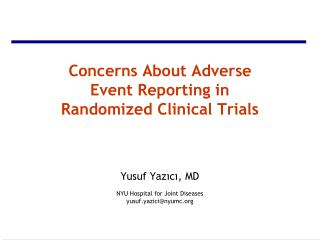 Concerns About Adverse Event Reporting in Randomized Clinical Trials