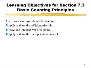 Learning Objectives for Section 7.3  Basic Counting Principles