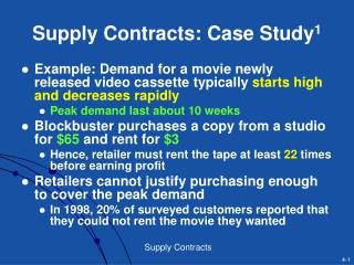 Supply Contracts: Case Study 1