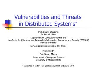 Vulnerabilities and Threats in Distributed Systems *
