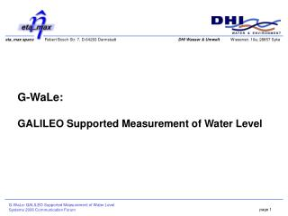 G-WaLe:  GALILEO Supported Measurement of Water Level