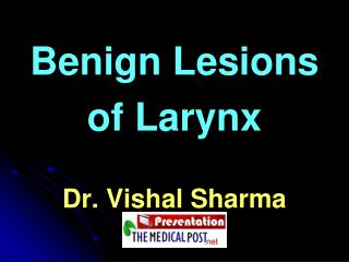 Benign Lesions   of Larynx