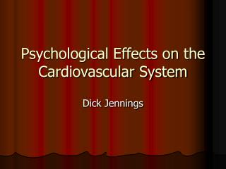 Psychological Effects on the Cardiovascular System