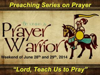 Preaching Series on Prayer