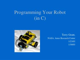 Programming Your Robot  (in C)