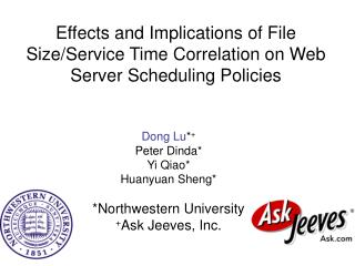 Effects and Implications of File Size/Service Time Correlation on Web Server Scheduling Policies