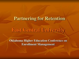 Partnering for Retention