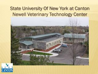 State University Of New  York at  Canton Newell Veterinary Technology Center