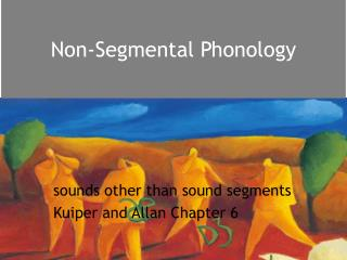 Non-Segmental Phonology