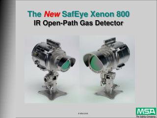 The  New  SafEye Xenon 800 IR Open-Path Gas Detector