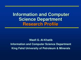 Information and Computer Science Department Research Profile