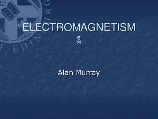ELECTROMAGNETISM N