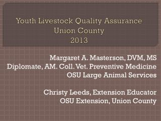Youth Livestock Quality Assurance  Union County 2013