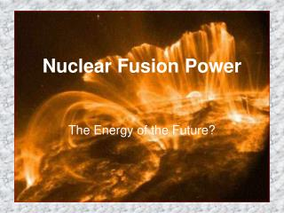 Nuclear Fusion Power