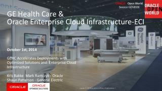 GE Health Care &                                   Oracle Enterprise Cloud Infrastructure-ECI