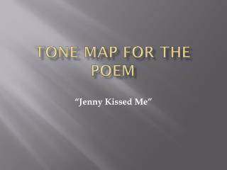 Tone Map for the poem