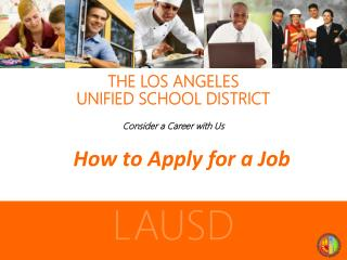 THE LOS ANGELES  UNIFIED SCHOOL DISTRICT