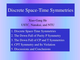 Discrete Space-Time Symmetries