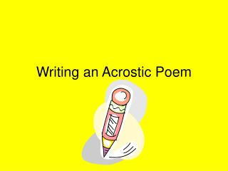 Writing an Acrostic Poem