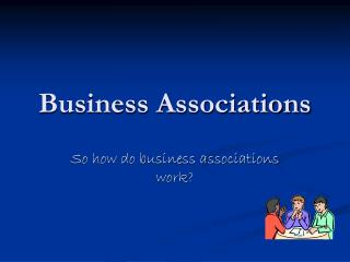 Business Associations