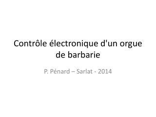 Contrôle électronique d'un orgue de barbarie